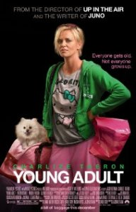 Young Adult with Charlize Theron....you just can't go wrong!